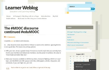 http://suifaijohnmak.wordpress.com/2011/08/20/the-mooc-discourse-continued-edumooc/