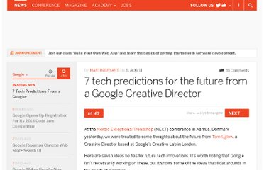 http://thenextweb.com/google/2011/08/31/7-tech-predictions-for-the-future-from-a-google-creative-director/