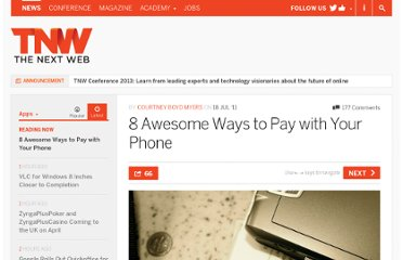 http://thenextweb.com/apps/2011/07/18/8-awesome-ways-to-pay-with-your-phone/