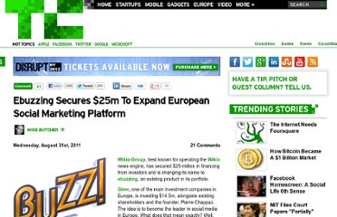 http://techcrunch.com/2011/08/31/gimv-puts-25m-into-ebuzzing-to-expand-european-social-marketing-platform/