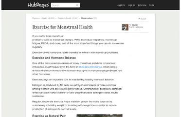 http://kerryg.hubpages.com/hub/Exercise-for-Menstrual-Health