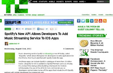 http://techcrunch.com/2011/08/31/spotifys-new-api-allows-developers-to-add-music-streaming-service-to-ios-apps/