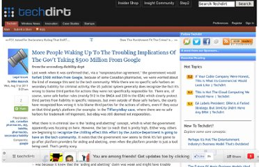 http://www.techdirt.com/articles/20110830/16422815743/more-people-waking-up-to-troubling-implications-govt-taking-500-million-google.shtml