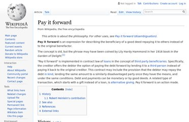 http://en.wikipedia.org/wiki/Pay_it_forward