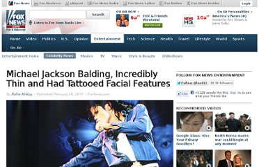 http://www.foxnews.com/entertainment/2010/02/09/michael-jackson-balding-incredibly-tattooed-facial-features