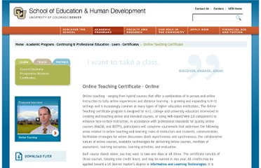 http://www.ucdenver.edu/academics/colleges/SchoolOfEducation/Academics/CPE/Learn/Certificates/Pages/OnlineTeachingCertificate.aspx