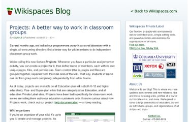 http://blog.wikispaces.com/2011/08/projects-a-better-way-to-work-in-classroom-groups.html