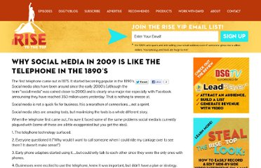 http://www.therisetothetop.com/davids-blog/whysocial-media-in-2009-is-like-the-telephone-in-the-1890s/