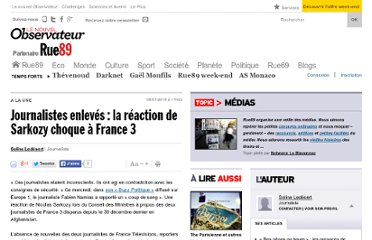 http://www.rue89.com/2010/01/06/journalistes-enleves-la-reaction-de-nicolas-sarkozy-choque-a-france-3-132614