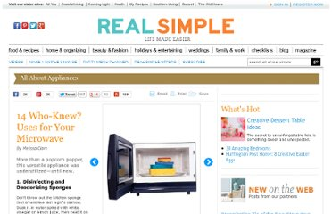 http://www.realsimple.com/food-recipes/tools-products/14-surprising-uses-for-your-microwave-10000001035388/index.html