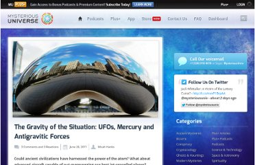 http://mysteriousuniverse.org/2011/06/the-gravity-of-the-situation-ufos-mercury-and-antigravitic-forces/