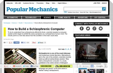 http://www.popularmechanics.com/science/health/nueroscience/how-to-build-a-schizophrenic-computer