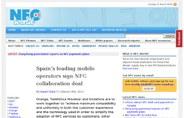 http://www.nfcworld.com/2011/03/16/36473/spain-mobile-operators-sign-nfc-collaboration-deal/