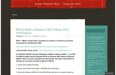 http://jeremywaldrop.wordpress.com/2008/10/28/how-to-build-a-windows-2008-vmware-esx-vm-template/