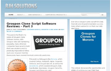 http://www.rjhsolutions.ca/2011/06/17/groupon-clone-script-software-reviews-part-3.html