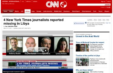 http://www.cnn.com/2011/WORLD/africa/03/16/libya.missing.journalists/index.html