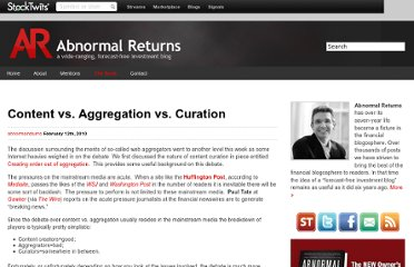 http://abnormalreturns.com/content-vs-aggregation-vs-curation/