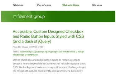 http://www.filamentgroup.com/lab/accessible_custom_designed_checkbox_radio_button_inputs_styled_css_jquery/