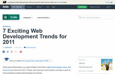 http://net.tutsplus.com/articles/general/7-exciting-web-development-trends-for-2011/