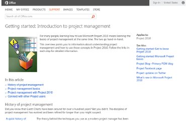 http://office.microsoft.com/en-us/project-help/getting-started-introduction-to-project-management-HA010359477.aspx