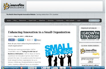 http://www.innovationexcellence.com/blog/2011/05/14/enhancing-innovation-in-a-small-organization/