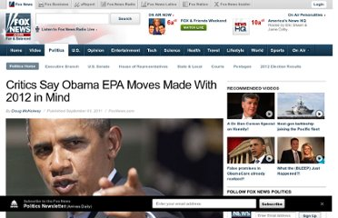 http://www.foxnews.com/politics/2011/09/01/critics-say-obama-epa-moves-made-with-2012-in-mind/#ixzz1WkjtvFfz