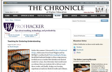 http://chronicle.com/blogs/profhacker/teaching-for-enduring-understanding/35243