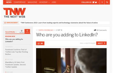 http://thenextweb.com/socialmedia/2011/09/02/who-are-you-adding-to-linkedin/