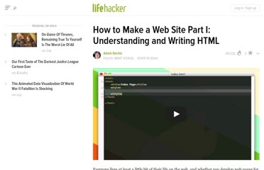 http://lifehacker.com/5788442/how-to-make-a-web-site-part-i-understanding-and-writing-html