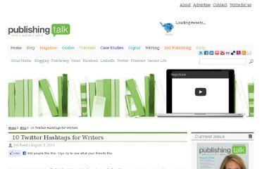http://www.publishingtalk.eu/social-media/twitter/10-twitter-hashtags-for-writers/#comment-855