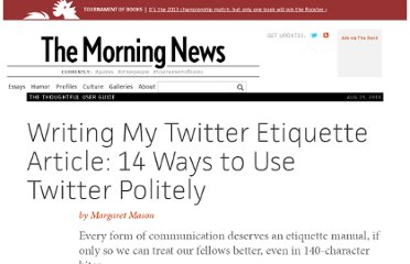 http://www.themorningnews.org/article/writing-my-twitter-etiquette-article-14-ways-to-use-twitter-politely