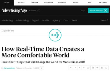 http://adage.com/article/digitalnext/real-time-data-creates-a-comfortable-world/141085/