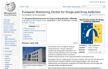 http://en.wikipedia.org/wiki/European_Monitoring_Centre_for_Drugs_and_Drug_Addiction
