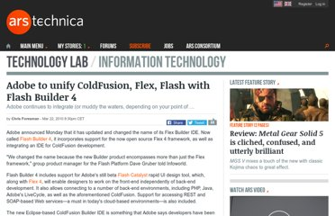 http://arstechnica.com/software/news/2010/03/adobe-to-unify-coldfusion-flex-flash-with-flash-builder-4.ars