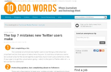 http://www.mediabistro.com/10000words/top-7-mistakes-new-twitter-users-make_b307