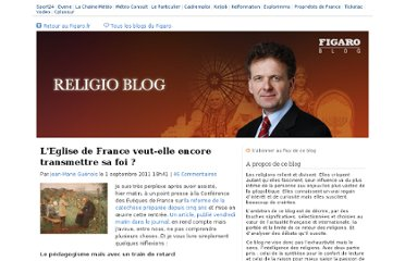 http://blog.lefigaro.fr/religioblog/2011/09/leglise-catholique-nose-plus-t.html