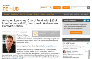 http://www.pehub.com/117395/arrington-launches-crunchfund-with-20m-from-partners-at-kp-benchmark-andreessen-horowitz-others/