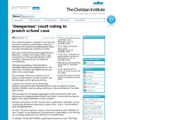 http://www.christian.org.uk/news/dangerous-court-ruling-in-jewish-school-case/
