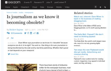 http://gigaom.com/2011/09/02/is-journalism-as-we-know-it-becoming-obsolete/