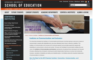 http://soe.syr.edu/centers_institutes/institute_communication_inclusion/default.aspx