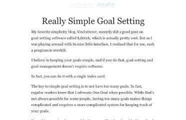 http://zenhabits.net/really-simple-goal-setting/