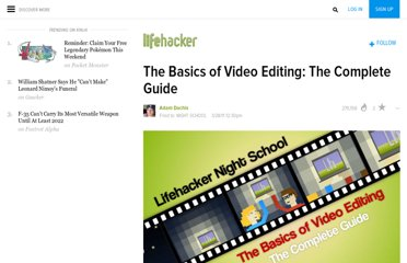 http://lifehacker.com/5785558/the-basics-of-video-editing-the-complete-guide