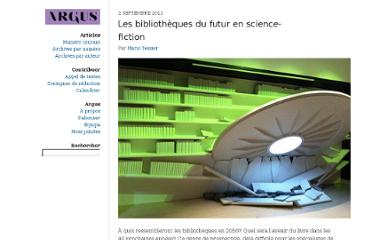 http://revueargus.qc.ca/index.php/2011/09/02/les-bibliotheques-du-futur-en-science-fiction/