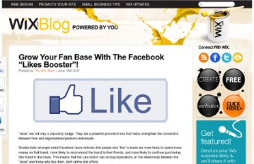 http://www.wix.com/blog/2011/06/grow-your-fan-base-with-the-facebook-likes-booster/