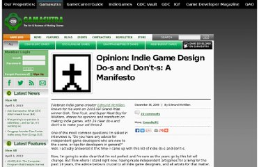 http://www.gamasutra.com/view/news/26577/Opinion_Indie_Game_Design_Dos_and_Donts_A_Manifesto.php