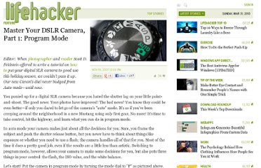 http://lifehacker.com/323605/master-your-dslr-camera-part-1-program-mode