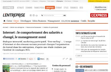 http://lentreprise.lexpress.fr/gestion-du-personnel/internet-le-comportement-des-salaries-a-change-le-management-aussi_22465.html