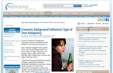 http://psychcentral.com/news/2010/08/20/economic-background-influences-type-of-teen-deliquency/16981.html