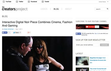 http://www.thecreatorsproject.com/blog/interactive-digital-noir-piece-combines-cinema-fashion-and-gaming