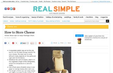 http://www.realsimple.com/food-recipes/shopping-storing/food/how-store-cheese-10000001153874/index.html